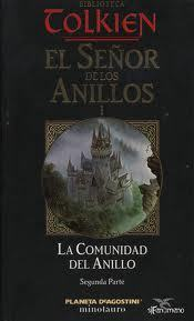 La Comunidad del Anillo, Parte 2 (The Lord of the Rings, #1)