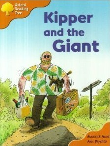 Kipper And The Giant (Oxford Reading Tree, Stage 6, Stories)