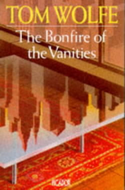 an analysis of the topic of tom wolfes book the bonfire of the vanities