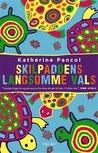 Skilpaddens Langsomme Vals by Katherine Pancol