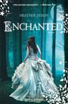 Enchanted by Heather Dixon