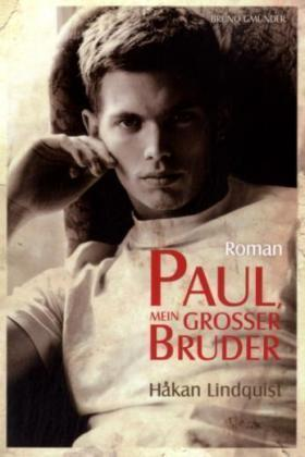 Paul, Mein Großer Bruder by Håkan Lindquist