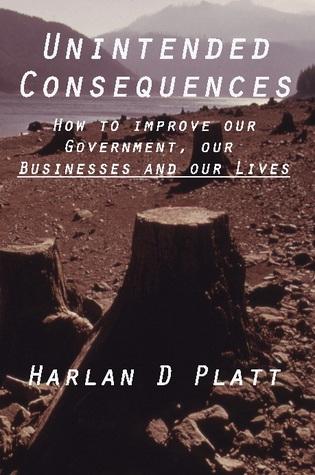 Unintended Consequences by Harlan Platt