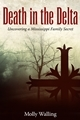 Death in the Delta by Molly Walling