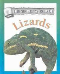 The Secret World of Lizards