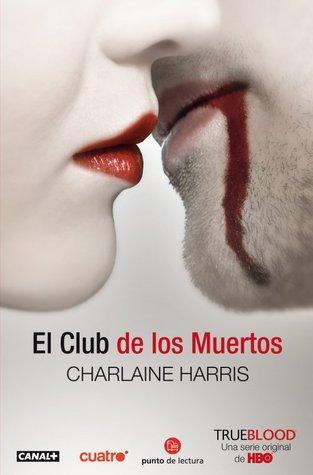 El club de los muertos (Sookie Stackhouse, #3)