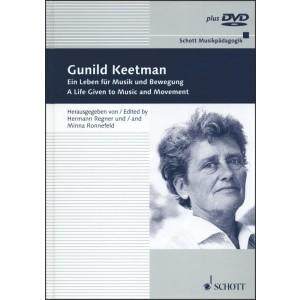 Gunild Keetman: A Life Dedicated to Music and Movement. Memories, Encounters, Documentation