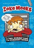 Zeke Meeks vs the Horrifying TV-Turnoff Week