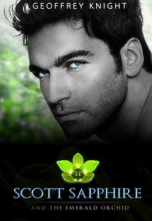 Scott Sapphire and the Emerald Orchid by Geoffrey Knight