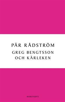 Greg Bengtsson och kärleken