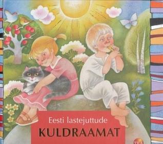 Eesti lastejuttude kuldraamat