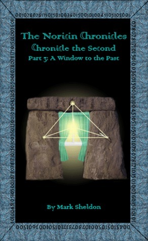 A Window to the Past (The Noricin Chronicles #7)