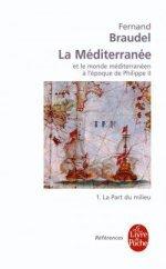 La Méditerranée et le Monde Méditerranéen a l'époque de Philippe II, tome 1: La part du milieu