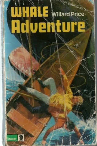 Whale Adventure by Willard Price