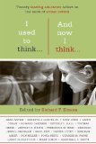 I Used To Think…And Now I Think… by Richard F. Elmore