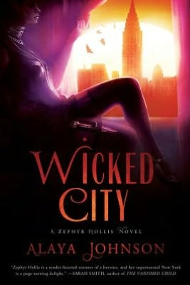 Wicked City (Zephyr Hollis, #2)