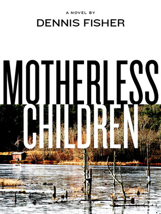Motherless Child: Motherless Children #1