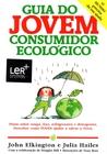 Guia do Jovem Consumidor Ecológico