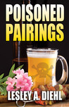 Poisoned Pairings (Hera Knightsbridge Microbrewing Mysteries, #2)