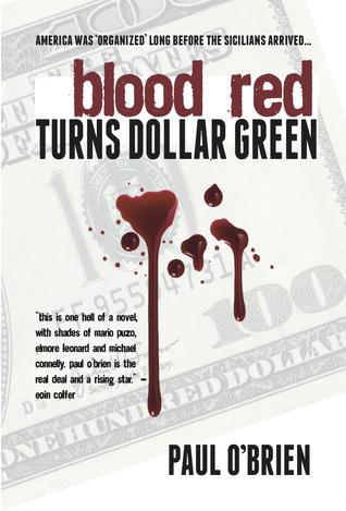 Blood Red Turns Dollar Green(Danno Garland 1)