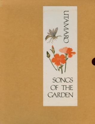 Utamaro: Songs of the garden