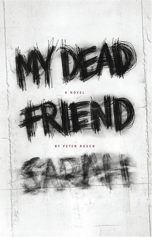 My Dead Friend Sarah