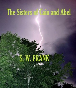 The Sisters of Cain and Abel