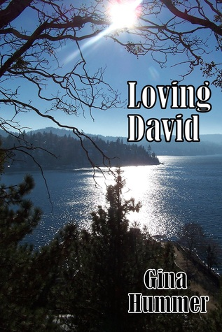 Loving David by Gina Hummer