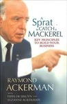 A Sprat to Catch a Mackerel: Key Principles to Build your Business