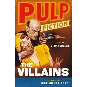 Pulp Fiction - The Villains: An Omnibus