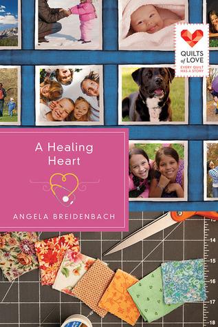 A Healing Heart (Quilts of Love, #6)