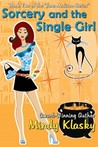 Sorcery and the Single Girl (Jane Madison, #2)