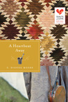 A Heartbeat Away (Quilts of Love, #7)