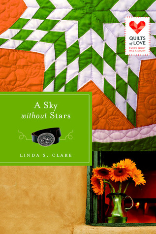 A Sky Without Stars(Quilts of Love  15) (ePUB)