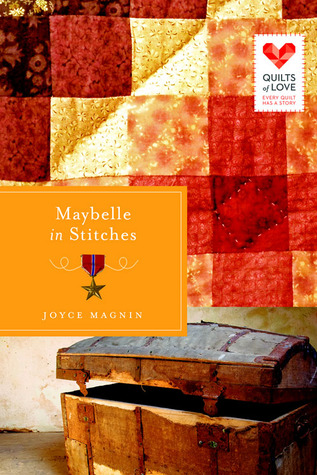 Maybelle in Stitches(Quilts of Love  16)