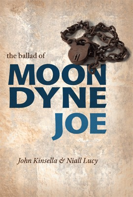 The Ballad Of Moondyne Joe by John Kinsella