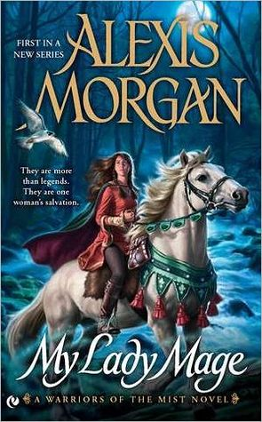 Ebook My Lady Mage by Alexis Morgan PDF!