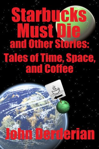 starbucks-must-die-and-other-stories