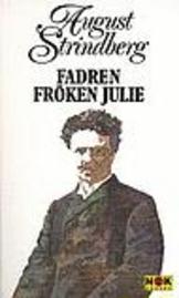 Fadren ; Fröken Julie
