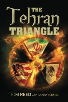 The Tehran Triangle by Tom Reed