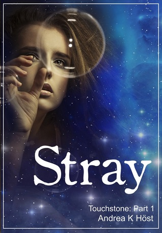 Stray by Andrea K. Höst