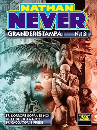 Nathan Never Granderistampa n. 13