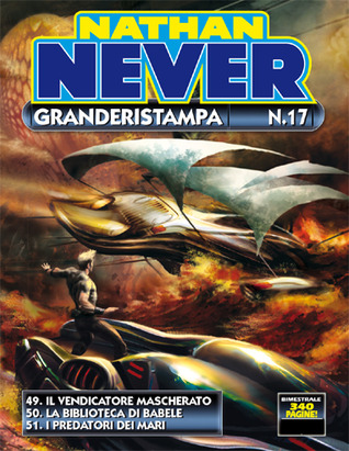 Nathan Never Granderistampa n. 17