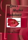 Love's Perfect Imbalance