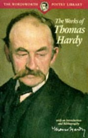 Collected Poems of Thomas Hardy (Wordsworth Poetry)