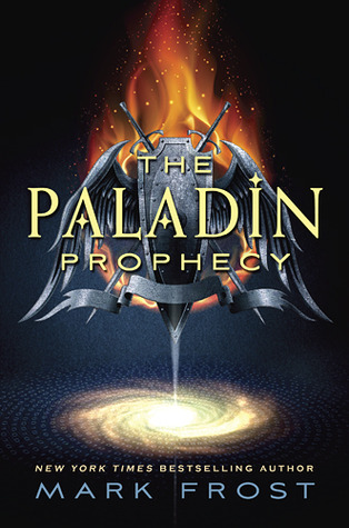 The Paladin Prophecy Series by Mark Frost thumbnail