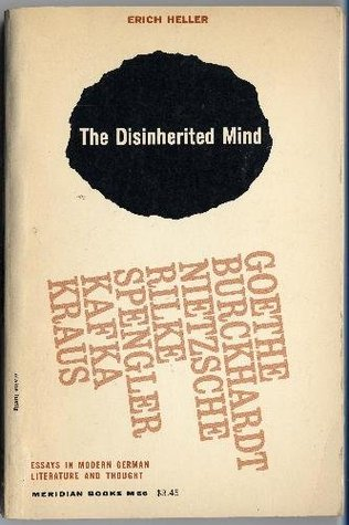 The disinherited mind essays in modern german literature and the disinherited mind essays in modern german literature and thought by erich heller fandeluxe Ebook collections