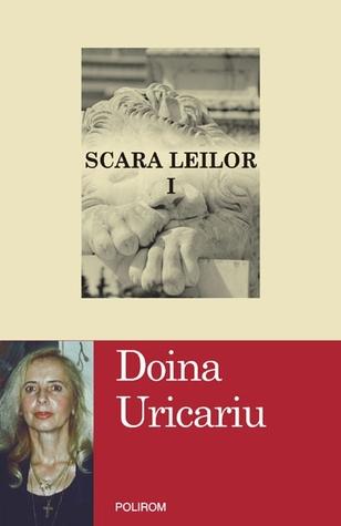 Scara Leilor by Doina Uricariu