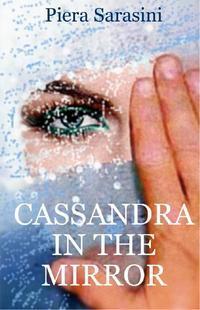 Cassandra in the Mirror
