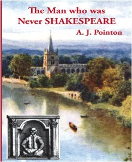 The Man Who Was Never Shakespeare: The Theft of William Shakspeare's Identity